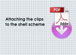 How to attach clips to shel scheme - Shell Clad Clips