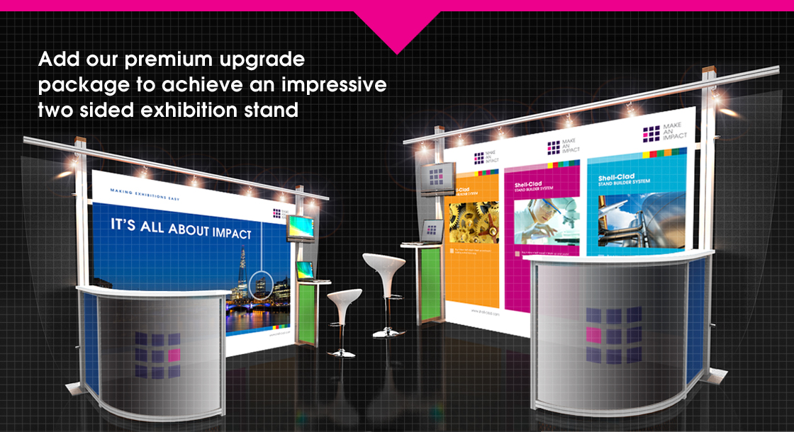 Add our premium upgrade package to achieve an impressive two sided exhibition stand